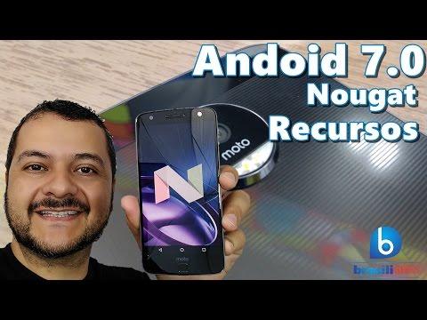 Conheça os recursos do Android 7.0 Nougat - E rodando no Moto Z!