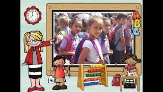 Okulun İlk Günü / Okula Dönüş / Back to School
