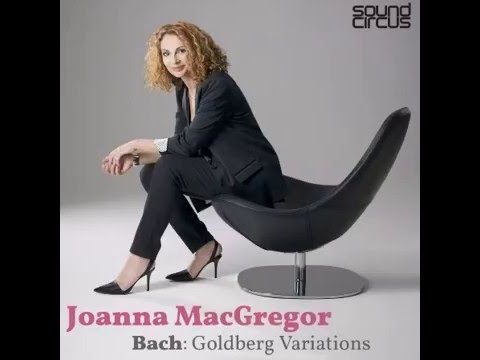 Joanna MacGregor: Goldberg Variations BWV 988 Variation 17