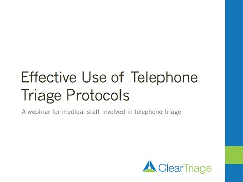 Effective Use of Telephone Triage Protocols