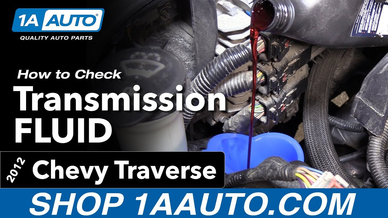 How to Check Transmission Fluid 09-17 Chevy Traverse