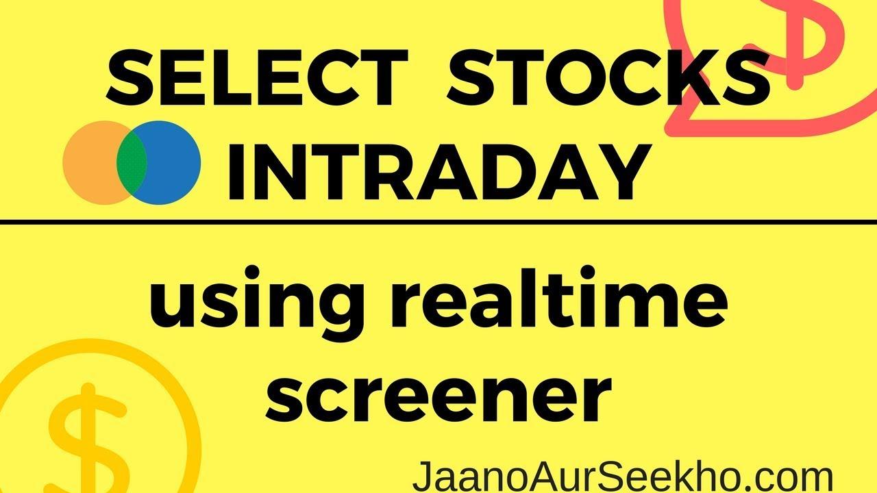 Intraday Realtime Stock Screener - JaanoAurSeekho