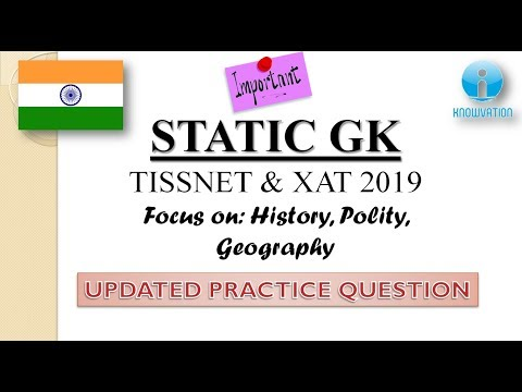 Static GK - CMAT, TISSNET & XAT 2019 | Updated Practice Questions on History, Polity and Geography Mp3