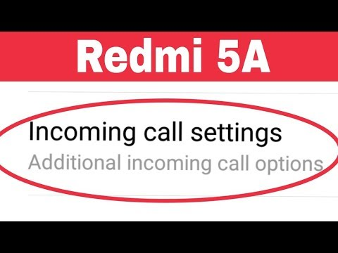 Xiaomi Redmi 5A | Incoming Calls settings