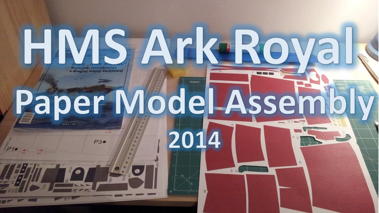 Papercraft Bonus Vid - Ark Royal Paper Model Time-lapse