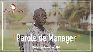 Parole de Manager - Mody  Attamane Diop (PNUD)