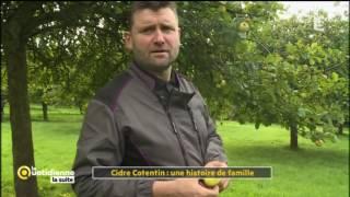Cidre Cotentin : une histoire de famille - La Quotidienne la suite