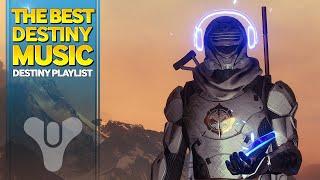 The of Best Destiny Music - Destiny OST Playlist