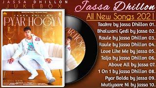Jassa Dhillon All Songs 2021   New All Punjabi Jukebox 2021   Jassa Dhillon New Punjabi Songs 2021