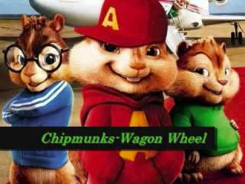 Chipmunks-Wagon Wheel (Darius Rucker Cover)