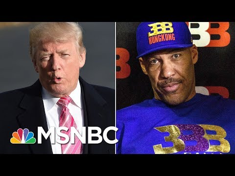 President Donald Trump Tweets LaVar Ball An 'Ungrateful Fool' | Morning Joe | MSNBC