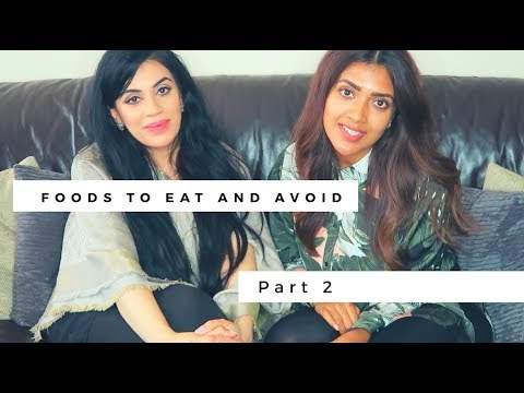 FOODS TO EAT AND AVOID | Part 2 | Vithya Hair and Makeup