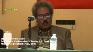 Ethiopia: Professor Mesfin Woldemariam's 'Adafne' U.S. Book Tour in Atlanta   September 27, 2015