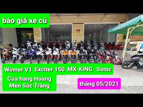 Báo giá xe cũ:Winner V1, Sonic, Exciter 150, Mx-King tháng 05 tại cửa hàng Hoàng Mến Sóc Trăng.