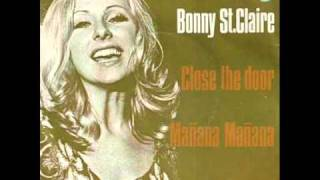 Watch Bonnie St Claire Manana Manana video