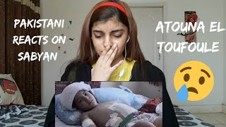 Pakistani reacts on atouna el toufoule cover by sabyan | syed Vaneeza reactions