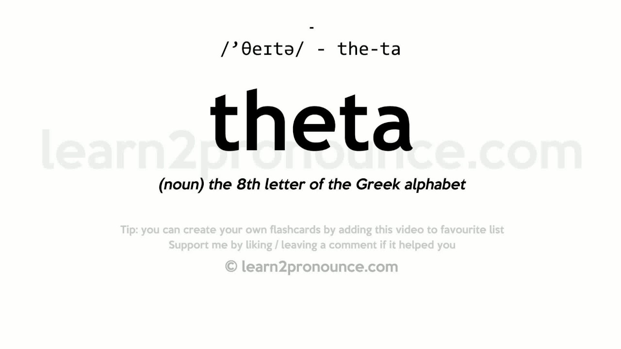 8th Greek Letter.Theta Pronunciation And Definition