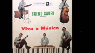 Breno Sauer Quinteto - LEVANTA MANGUEIRA - samba de Luiz Antonio - gravação de 1960