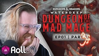 Dungeon of the Mad Mage | Episode 1.1 | Roll20 Games Master Series