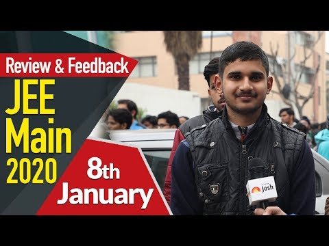JEE Mains 2020 (8th January): Paper Analysis, Review, Students Feedback, Questions & Concepts Asked