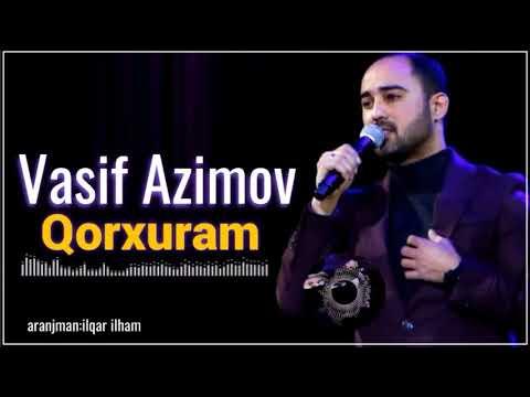 Vasif Ezimov Qorxuram 3gp Mp4 Mp3 Flv Indir