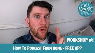 RYAN - How To Podcast From Home - FREE APP