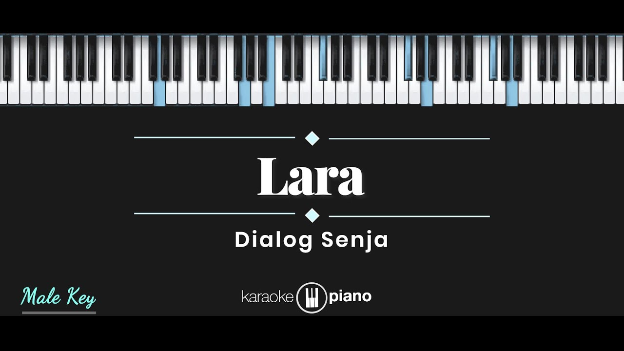 Dialog Senja - Lara (KARAOKE PIANO - MALE KEY)