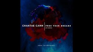 Chantae Cann - Free Your Dreams Re-Werc