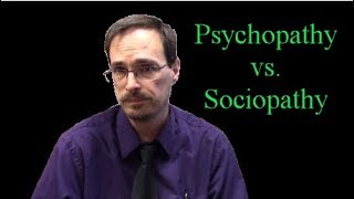 What Is The Difference Between Sociopathy And Psychopathy?