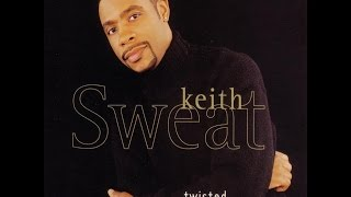 Keith sweat - twisted (90