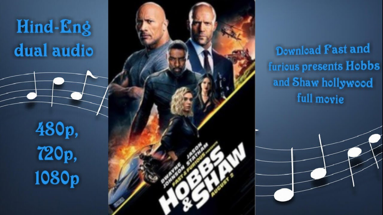 Download How to download Fast and furious presents Hobbs and Shaw in 480p/720p/1080p