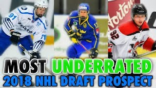 TOP 10 MOST UNDERRATED PLAYER OF THE 2018 NHL DRAFT