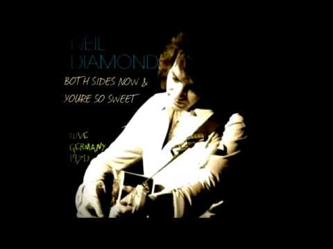 Neil Diamond - Both Sides Now & You're So Sweet (Live In Germany 1971 With Funny Dialogue)
