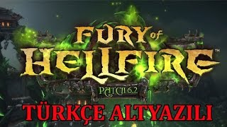 Patch 6 2 Fury of Hellfire & Archimonde Defeat Sinematikleri - Türkçe Altyazılı