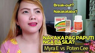 MYRA E + POTEN CEE Review! Effective ba na Pampaputi? and Paano Pumuti gamit sila?