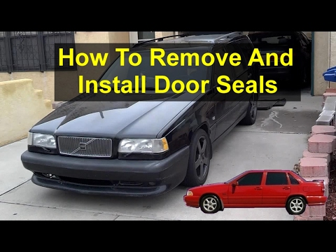 How to remove and install the door seals, Volvo 850. – VOTD