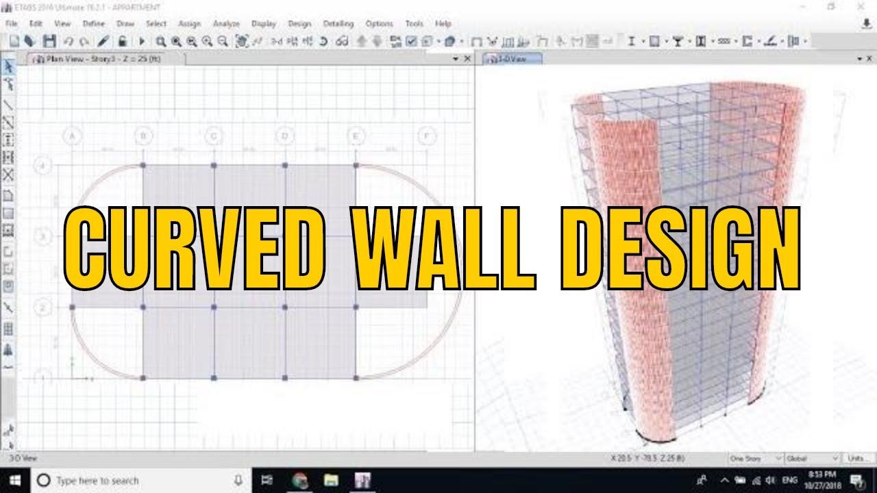 Rcc Curved Circular Wall Modelling In Etabs Youtube