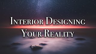 Phil Good - Interior Designing Your Reality<