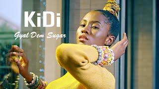 KiDi - Gyal Dem Sugar (Official Video)