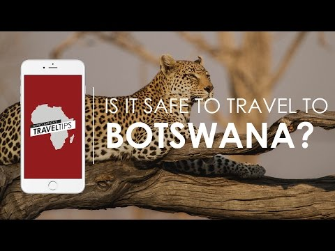 Is it safe to travel to Botswana? Rhino Africa's Travel Tips