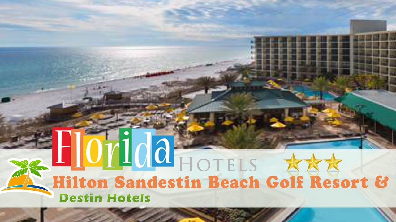 Hilton Sandestin Beach Golf Resort Spa Destin Hotels Florida