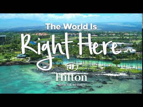 The World is Right Here: Hilton Waikoloa Village