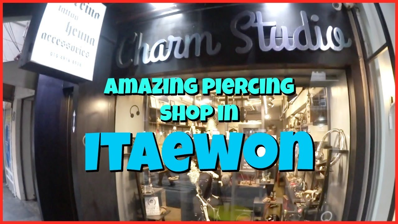 9db45618a Charm Studio | Itaewon Tattoo and Piercing Shop - YouTube