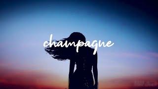 Champagne - Lia Marie Johnson [Lyrics]