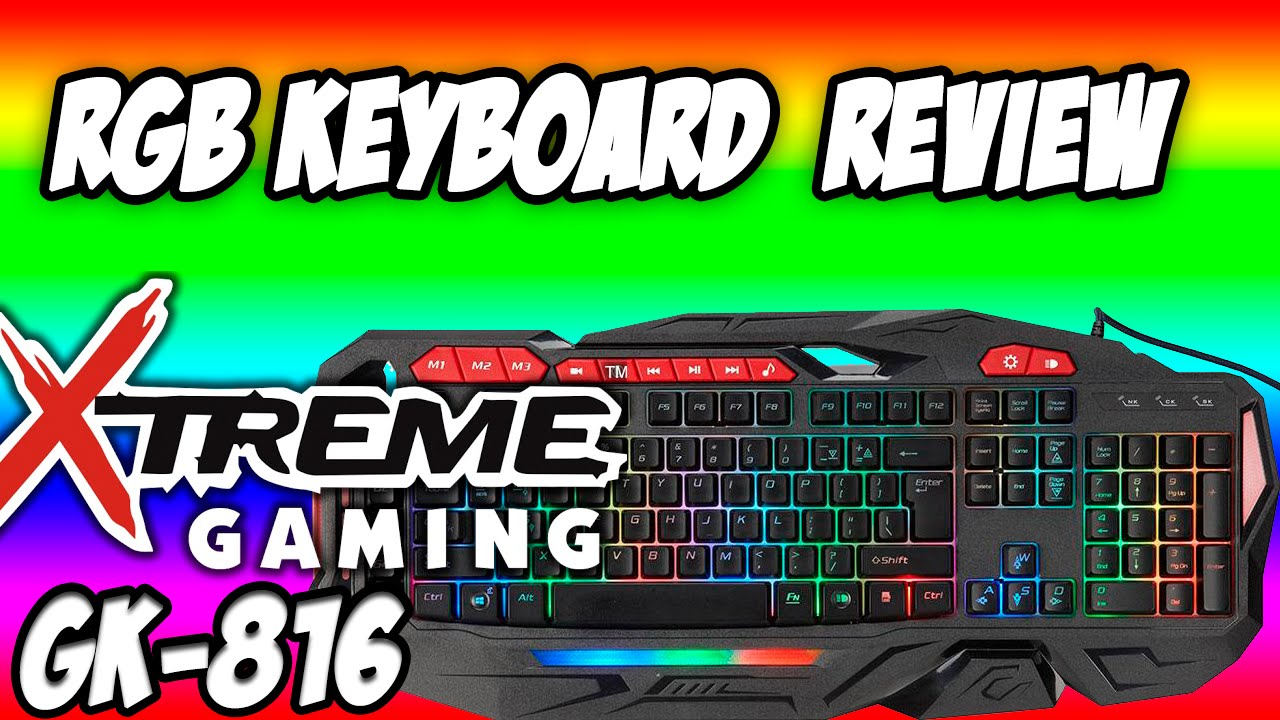 05e95bda806 XTreme Gaming GK-816 RGB Gaming Keyboard Unboxing and Review - YouTube