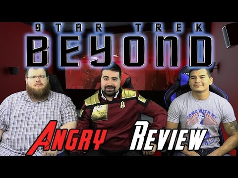 Star Trek Beyond Angry Movie Review