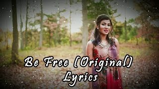 Be Free | Pallivaalu Bhadravattakam Lyrics