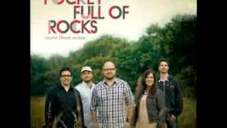 Pocket Full of Rocks - Let It Rain