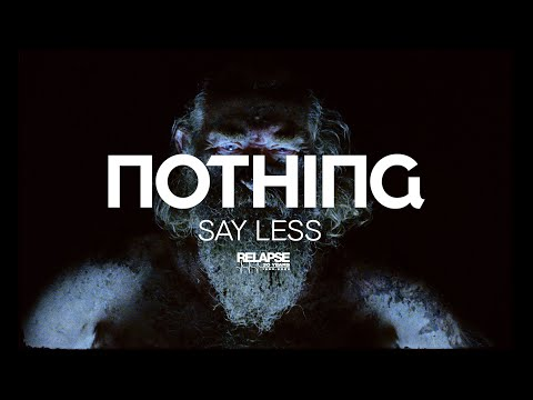 NOTHING - Say Less (Official Music Video)