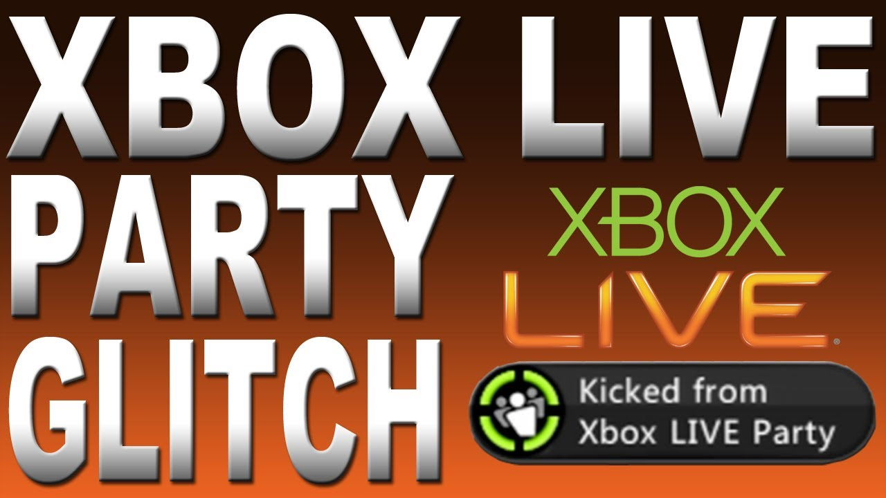 Xbox Live Party Glitch Never Be Kicked Again YouTube